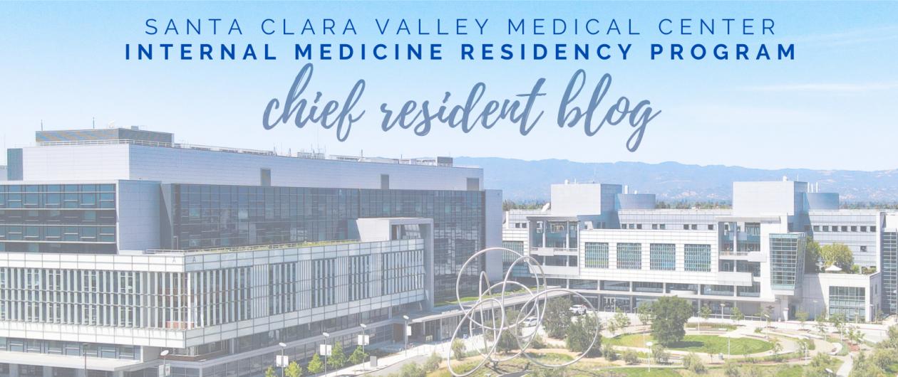 SCVMC IM Chief Resident Blog
